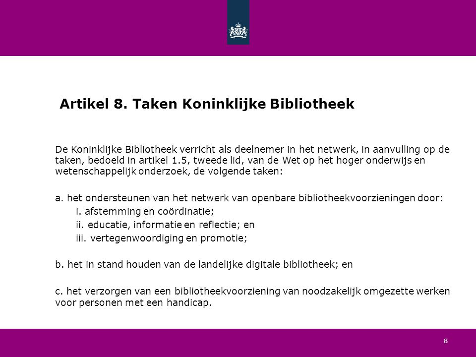 19 Artikel 18.Bekostiging en overige voorschriften Koninklijke Bibliotheek (2/2) 3.