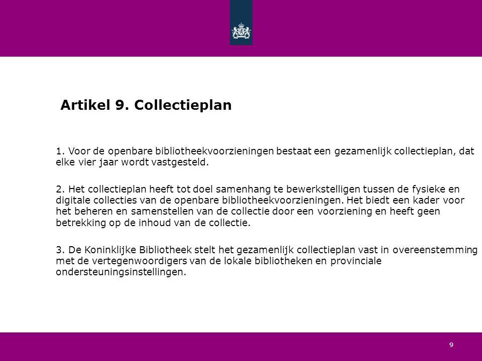 9 Artikel 9. Collectieplan 1.