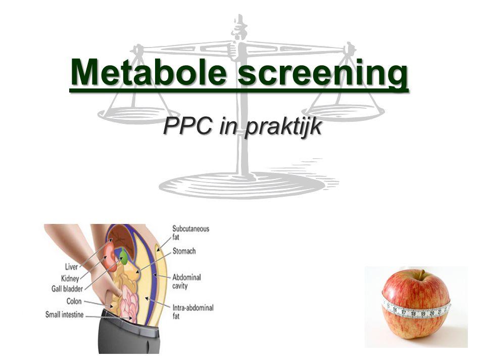Metabole screening PPC in praktijk PPC in praktijk