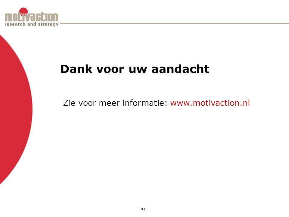 41 Dank voor uw aandacht Zie voor meer informatie: www.motivaction.nl