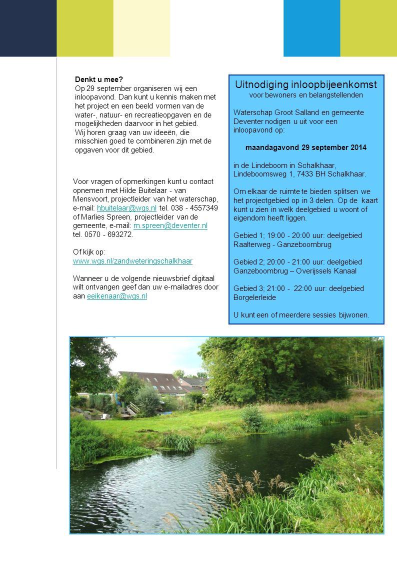 Denkt u mee? Op 29 september organiseren wij een inloopavond. Dan kunt u kennis maken met het project en een beeld vormen van de water-, natuur- en re