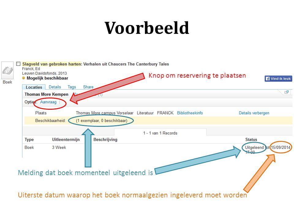 Voorbeeld Melding dat boek momenteel uitgeleend is Uiterste datum waarop het boek normaalgezien ingeleverd moet worden Knop om reservering te plaatsen
