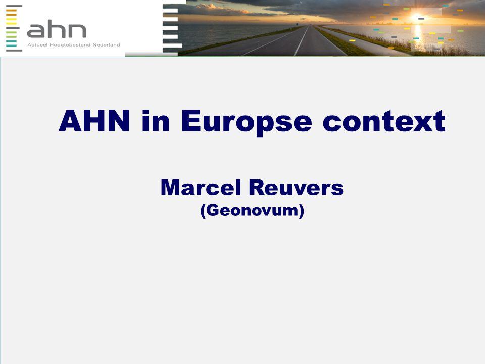 BGT (Basisregistratie Grootschalige Topografie) Hans van Eekelen (LSV GBKN) 1 AHN in Europse context Marcel Reuvers (Geonovum)