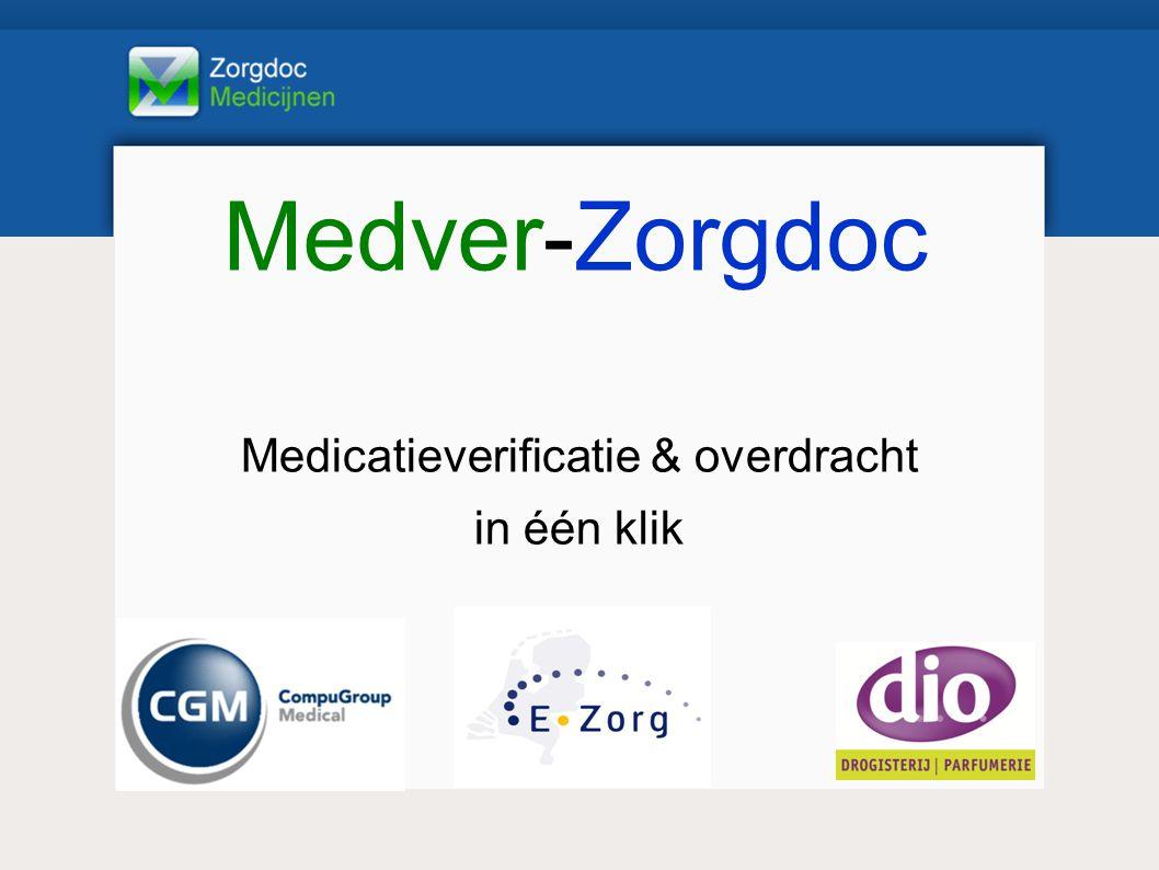 Medver-Zorgdoc Medicatieverificatie & overdracht in één klik