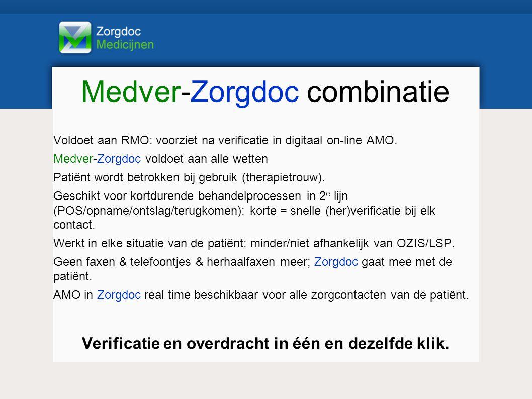 Medver-Zorgdoc combinatie Voldoet aan RMO: voorziet na verificatie in digitaal on-line AMO.