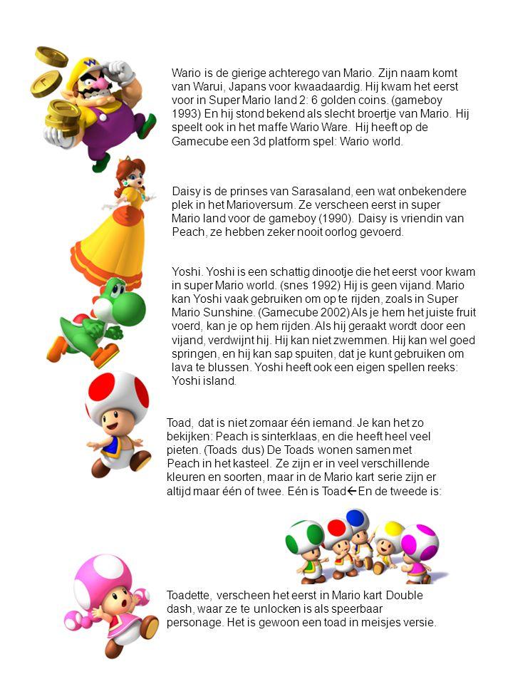 Wario is de gierige achterego van Mario. Zijn naam komt van Warui, Japans voor kwaadaardig. Hij kwam het eerst voor in Super Mario land 2: 6 golden co