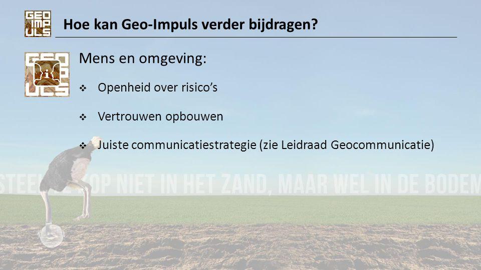 Hoe kan Geo-Impuls verder bijdragen.Contracten:  Wie kan welk risico beheersen.