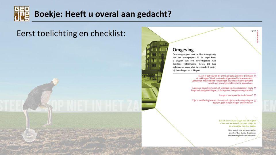 Boekje: Heeft u overal aan gedacht? Eerst toelichting en checklist: