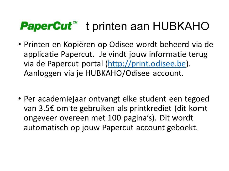 Papercu t printen aan HUBKAHO Printen en Kopiëren op Odisee wordt beheerd via de applicatie Papercut.