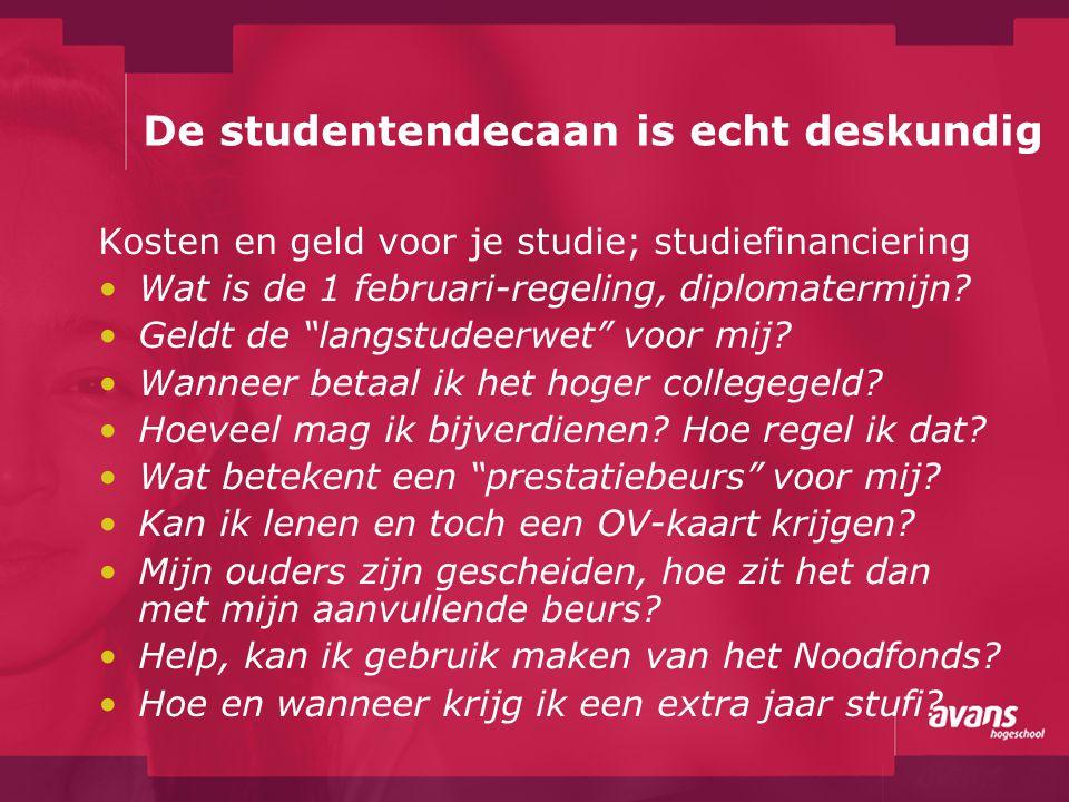 """De studentendecaan is echt deskundig Kosten en geld voor je studie; studiefinanciering Wat is de 1 februari-regeling, diplomatermijn? Geldt de """"langst"""