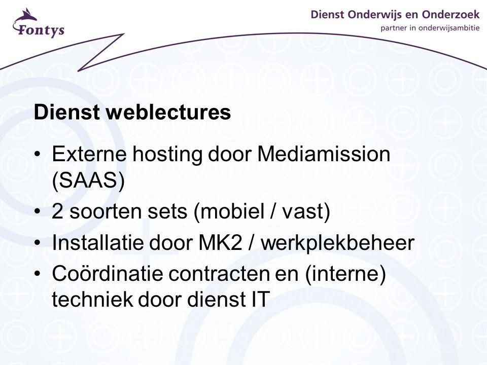 Externe hosting door Mediamission (SAAS) 2 soorten sets (mobiel / vast) Installatie door MK2 / werkplekbeheer Coördinatie contracten en (interne) techniek door dienst IT
