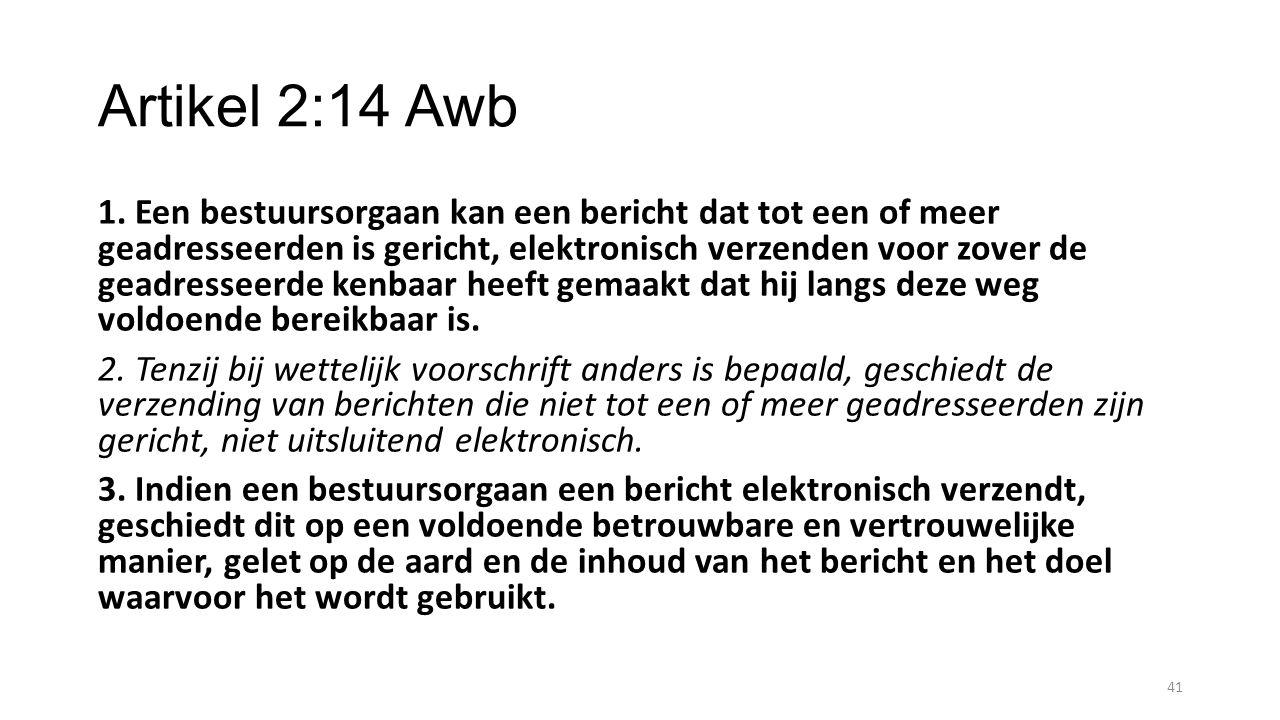 Artikel 2:14 Awb 1.