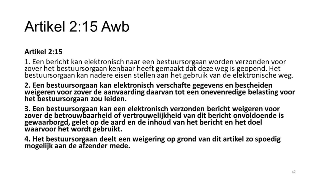 Artikel 2:15 Awb Artikel 2:15 1.