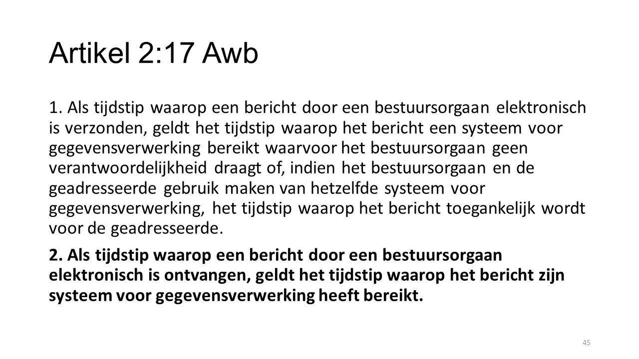 Artikel 2:17 Awb 1.