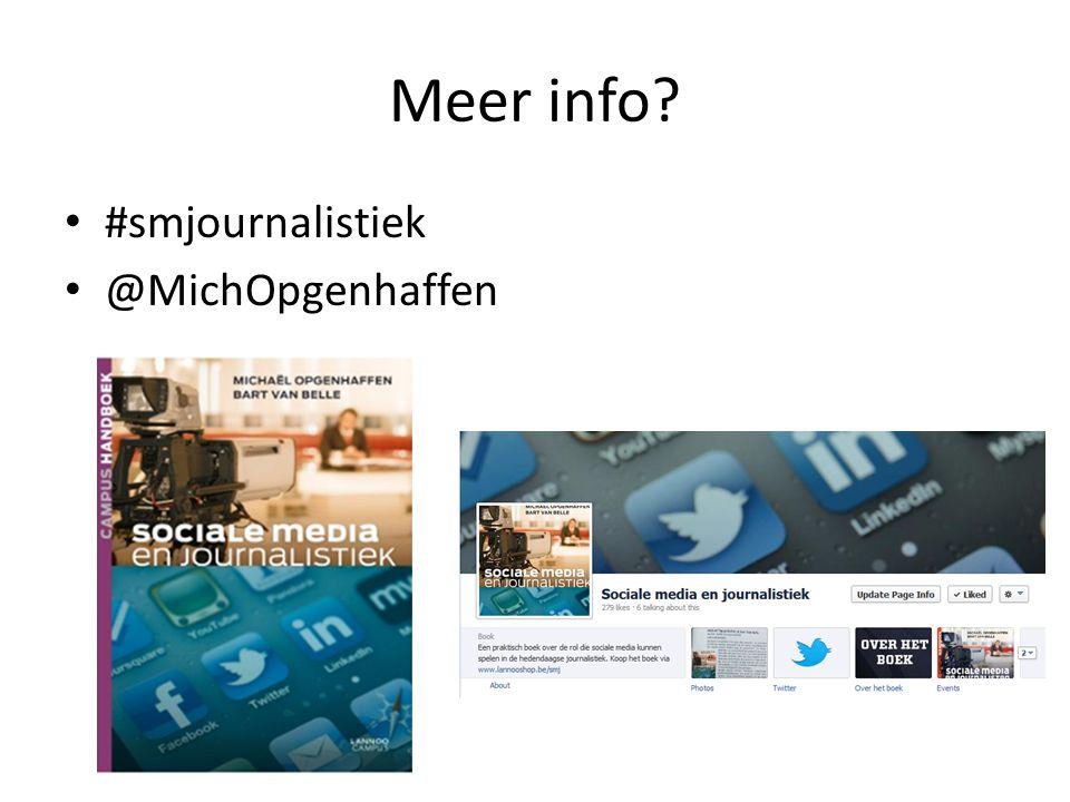 Meer info #smjournalistiek @MichOpgenhaffen