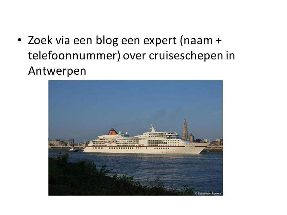 Zoek via een blog een expert (naam + telefoonnummer) over cruiseschepen in Antwerpen