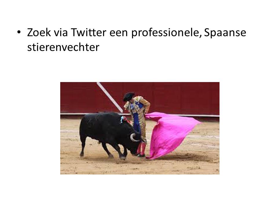 Zoek via Twitter een professionele, Spaanse stierenvechter