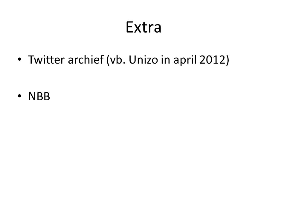 Extra Twitter archief (vb. Unizo in april 2012) NBB