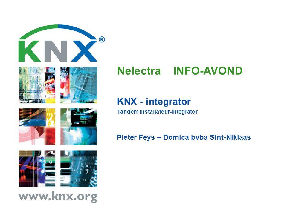 Nelectra INFO-AVOND KNX - integrator Tandem installateur-integrator Pieter Feys – Domica bvba Sint-Niklaas