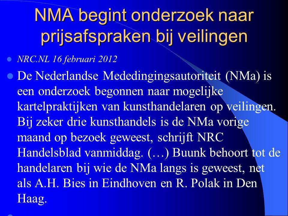 NMA begint onderzoek naar prijsafspraken bij veilingen NRC.NL 16 februari 2012 De Nederlandse Mededingingsautoriteit (NMa) is een onderzoek begonnen naar mogelijke kartelpraktijken van kunsthandelaren op veilingen.