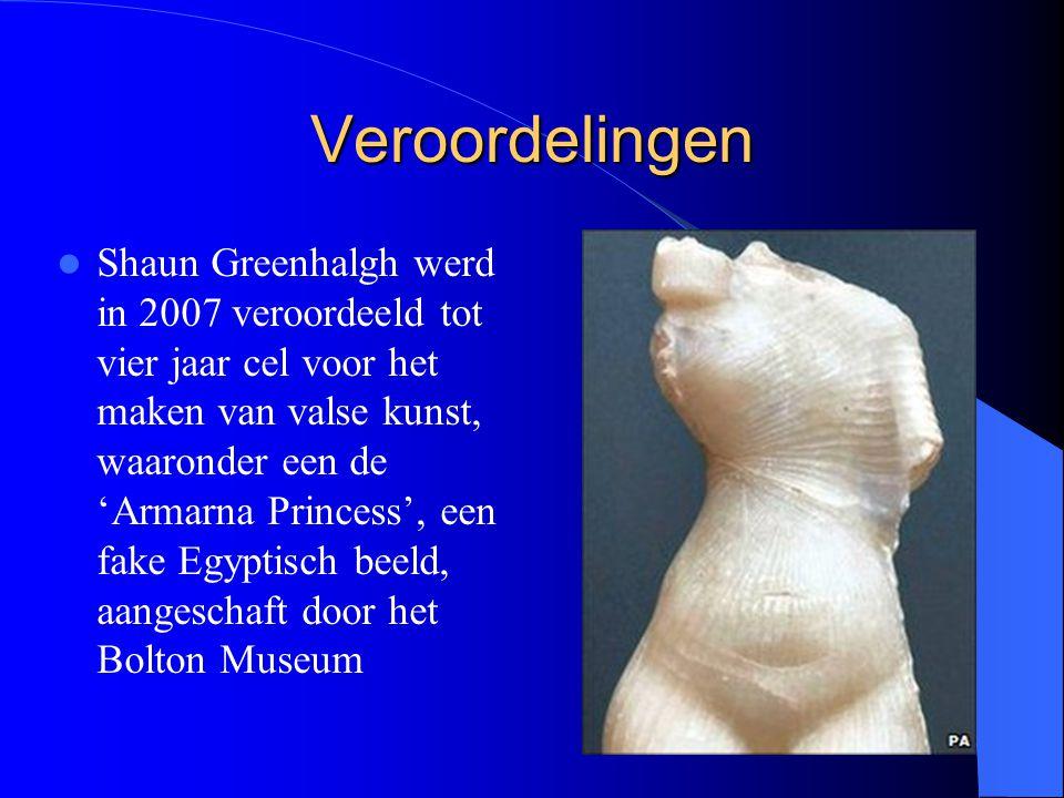 Veroordelingen Shaun Greenhalgh werd in 2007 veroordeeld tot vier jaar cel voor het maken van valse kunst, waaronder een de 'Armarna Princess', een fake Egyptisch beeld, aangeschaft door het Bolton Museum