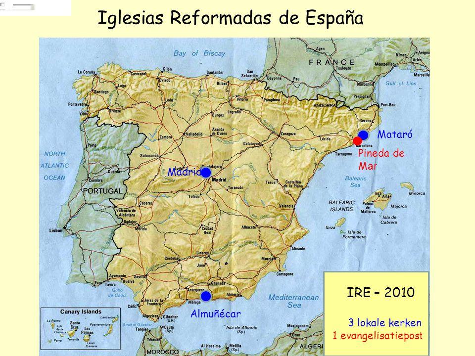 terug naar Hoofdpagina Europe kartenHoofdpaginaEurope karten Mataró Pineda de Mar Madrid Almuñécar Iglesias Reformadas de España IRE – 2010 3 lokale kerken 1 evangelisatiepost