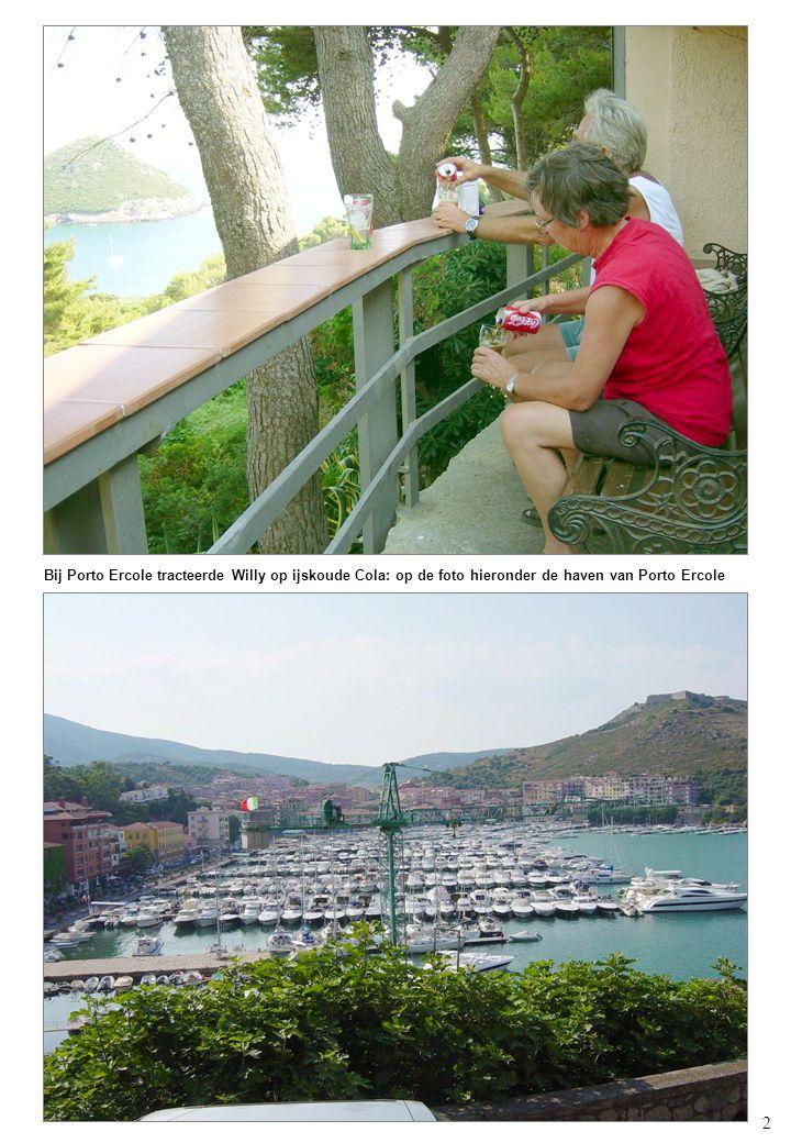 2 Bij Porto Ercole tracteerde Willy op ijskoude Cola: op de foto hieronder de haven van Porto Ercole