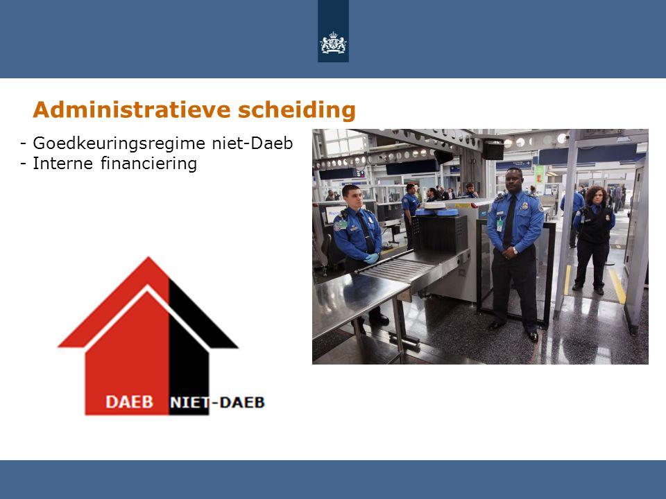 Administratieve scheiding - Goedkeuringsregime niet-Daeb - Interne financiering
