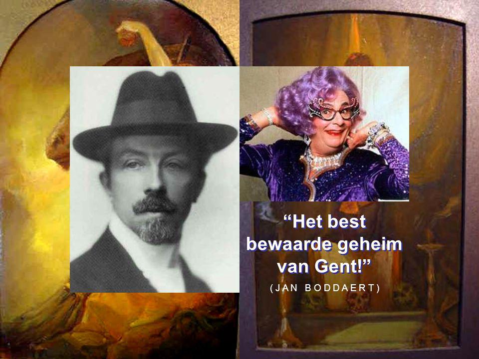 Het best bewaarde geheim van Gent! ( J A N B O D D A E R T )