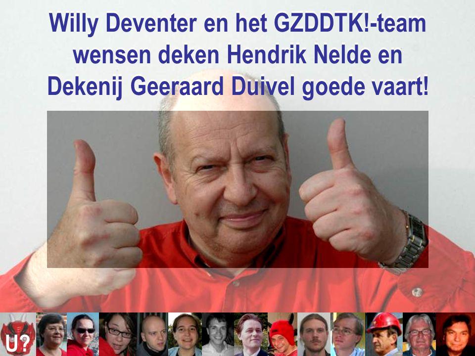 Willy Deventer en het GZDDTK!-team wensen deken Hendrik Nelde en Dekenij Geeraard Duivel goede vaart.