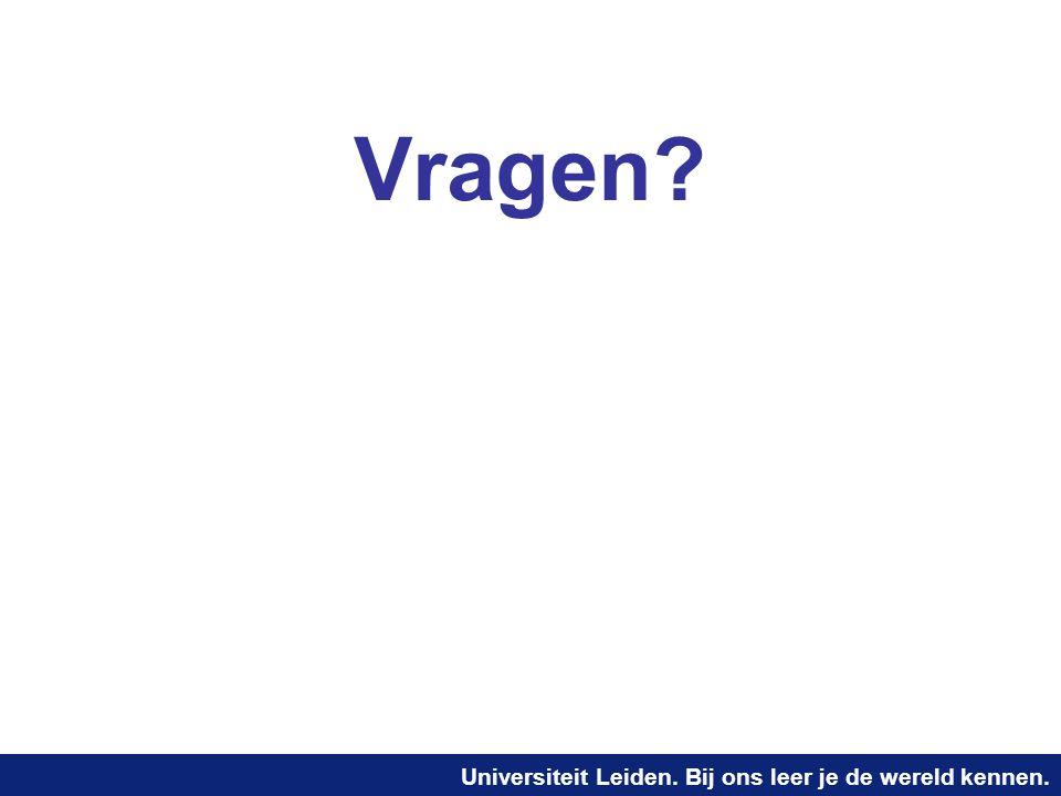 Universiteit Leiden. Bij ons leer je de wereld kennen. Vragen?