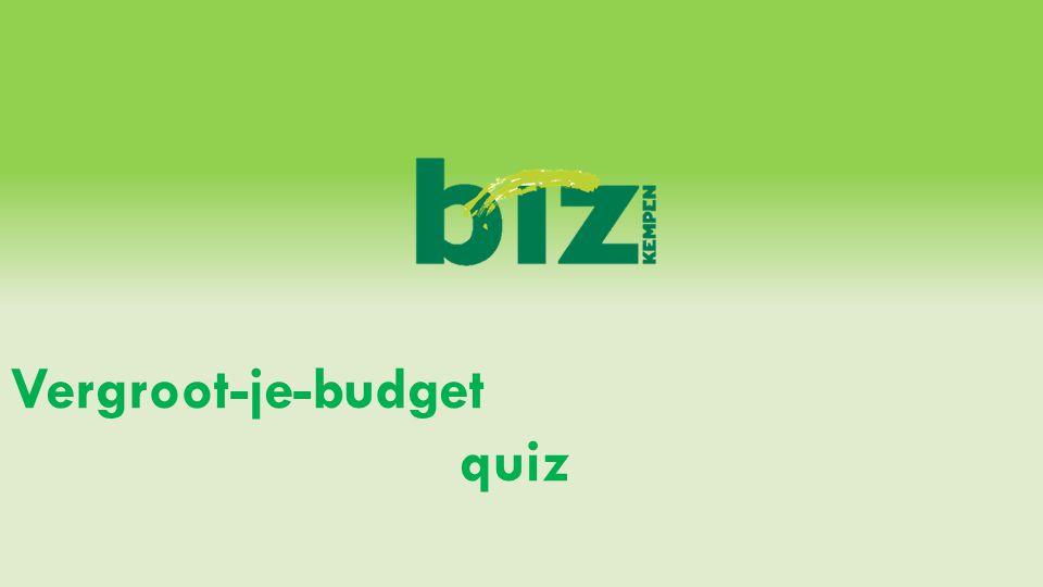 Vergroot-je-budget quiz