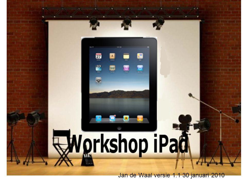 Workshop iPad volwassenen Voorwaarden: Deelnemers nemen mee: een opgeladen iPad een iPad oplader Gebruikersnaam + wachtwoord iPad Actief e-mail account of E-mail adres inlog gegevens, brief van de e-mail provider Organisatie zorgt voor: Cursusruimte met voldoen Wifi verbinding die werkt op iPad (vooraf testen) Duidelijk zichtbaar WiFi inlogwachtwoord Extra stroomhaspel/stekkerdoos Laptop/PC met iTunes Beamer Voorkeur statief met camera gericht op iPad Eventueel Filmpje van App Presentatie Evaluatieformulier Doel: De mogelijkheden van de iPad beter te leren kennen Doelgroep: Volwassenen die zelf een iPad bezitten.