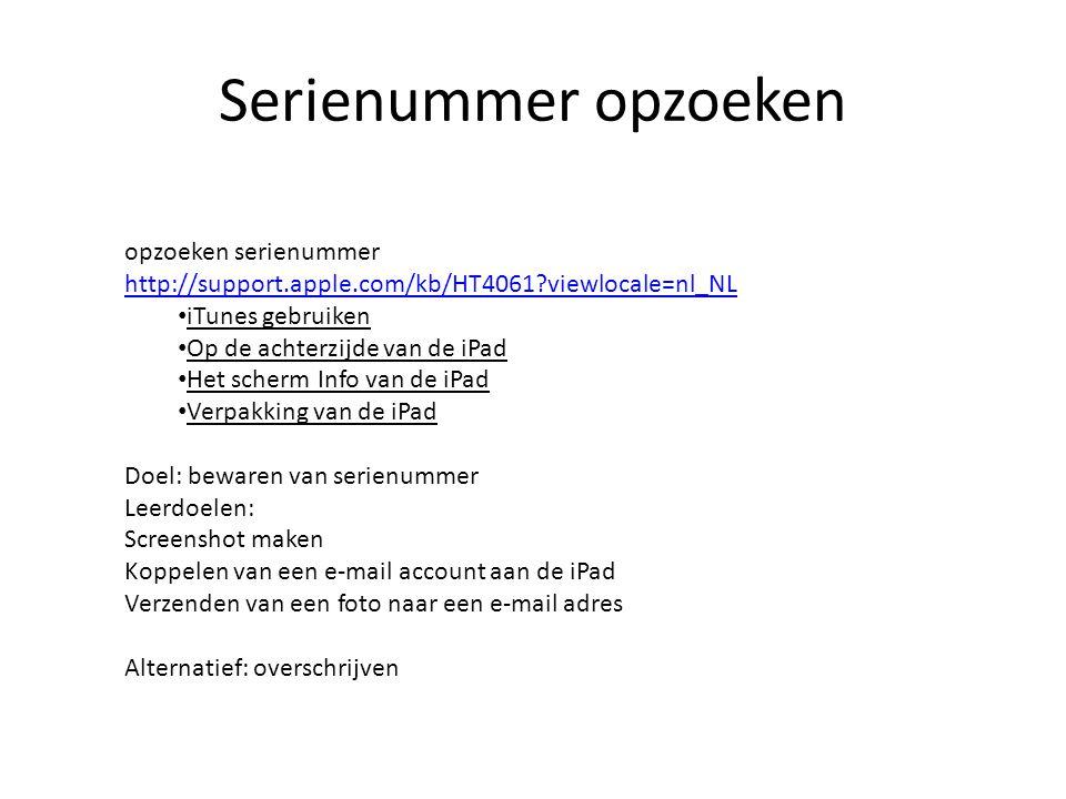 Serienummer opzoeken opzoeken serienummer http://support.apple.com/kb/HT4061?viewlocale=nl_NL http://support.apple.com/kb/HT4061?viewlocale=nl_NL iTun