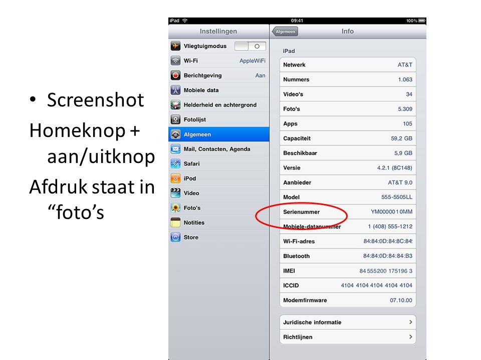 Oefening Maak een screenshot – Homeknop + aan/uit knop indrukken – Ga naar app foto's – Raak bovenkant van de foto en raak hokje met pijltje aan – Nu kan je de foto versturen, enz