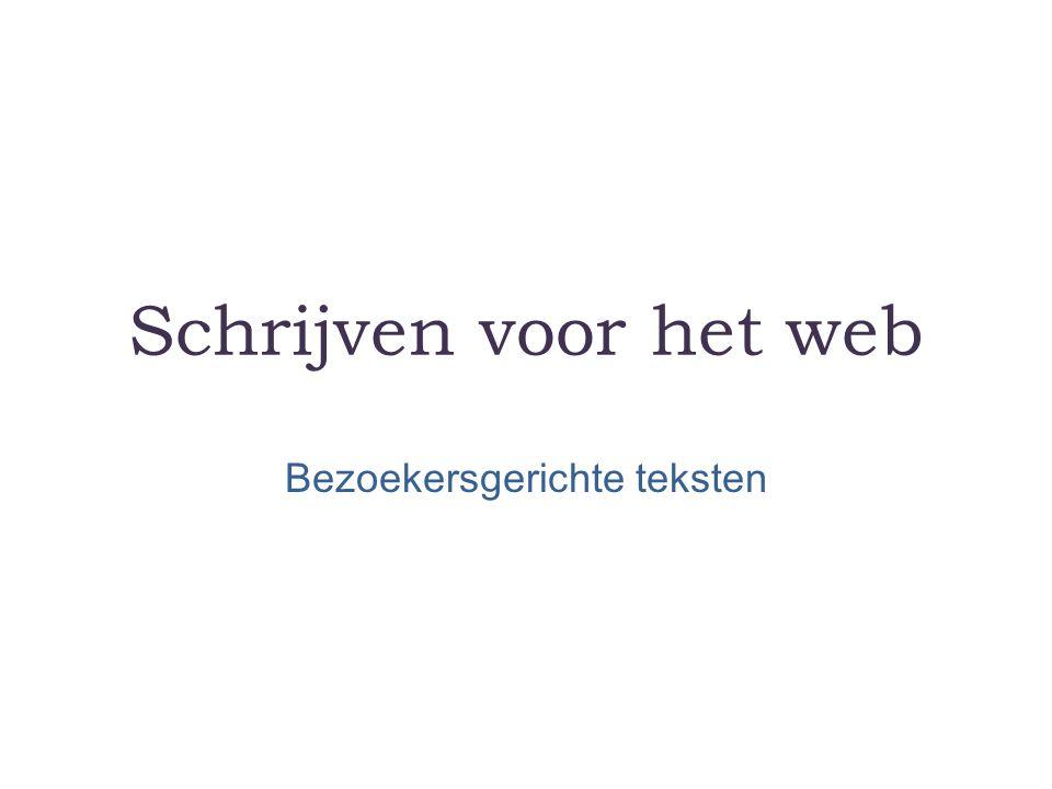 Schrijven voor het web Bezoekersgerichte teksten