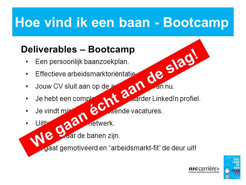 Hoe vind ik een baan - Bootcamp 6 Deliverables – Bootcamp Een persoonlijk baanzoekplan.