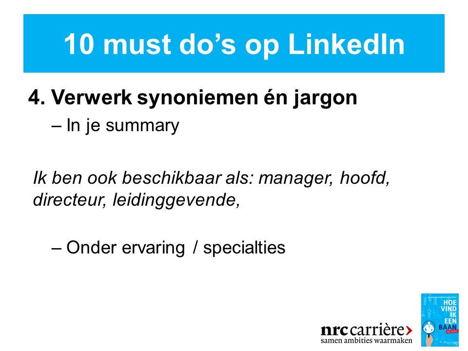 10 must do's op LinkedIn 4.