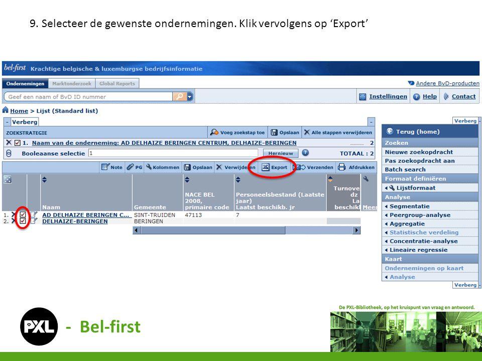 - Bel-first 9. Selecteer de gewenste ondernemingen. Klik vervolgens op 'Export'