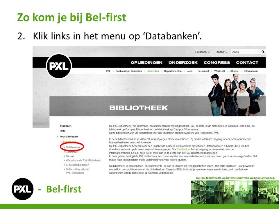 2.Klik links in het menu op 'Databanken'. Zo kom je bij Bel-first - Bel-first