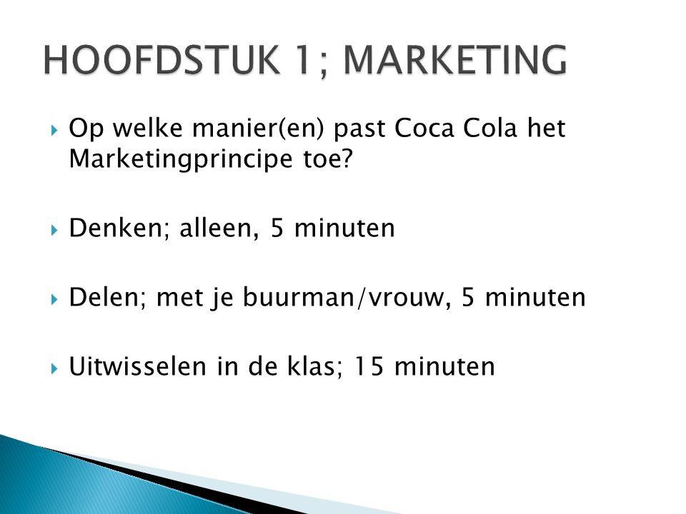  Op welke manier(en) past Coca Cola het Marketingprincipe toe.