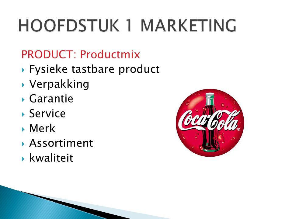 PRODUCT: Productmix  Fysieke tastbare product  Verpakking  Garantie  Service  Merk  Assortiment  kwaliteit