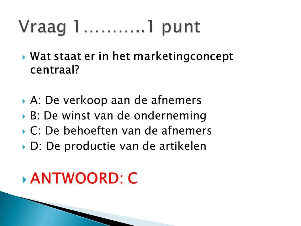  Wat staat er in het marketingconcept centraal.