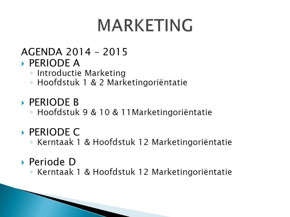 Leerdoelen  Je kunt de 5 marktbenaderingsconcepten benoemen  Je kunt de 4 marketinginstrumenten (= Marketingmix) benoemen