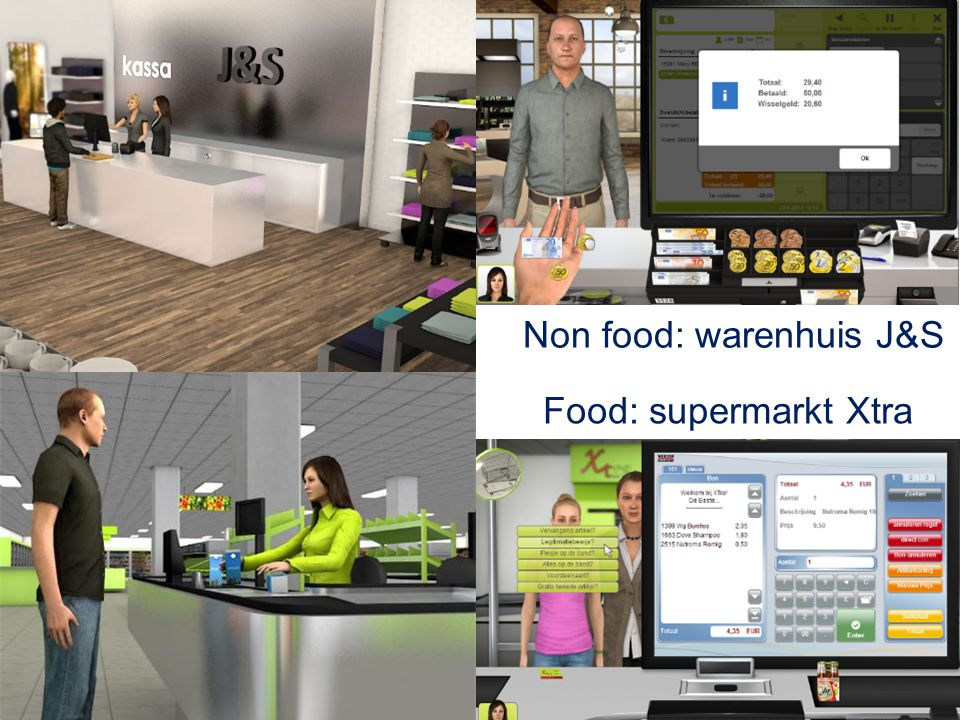 Non food: warenhuis J&S Food: supermarkt Xtra