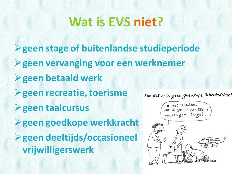 Wat is EVS niet.