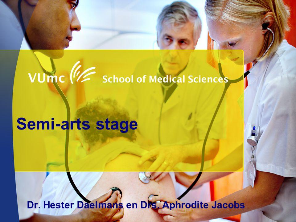 Semi-arts stage Dr. Hester Daelmans en Drs. Aphrodite Jacobs