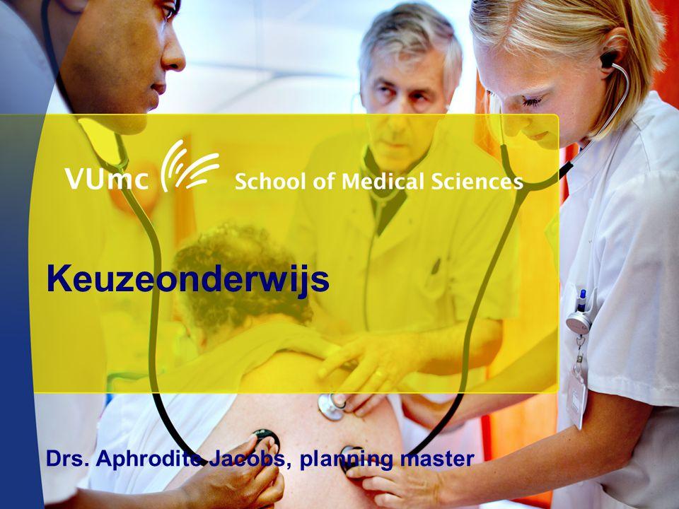 Keuzeonderwijs Drs. Aphrodite Jacobs, planning master
