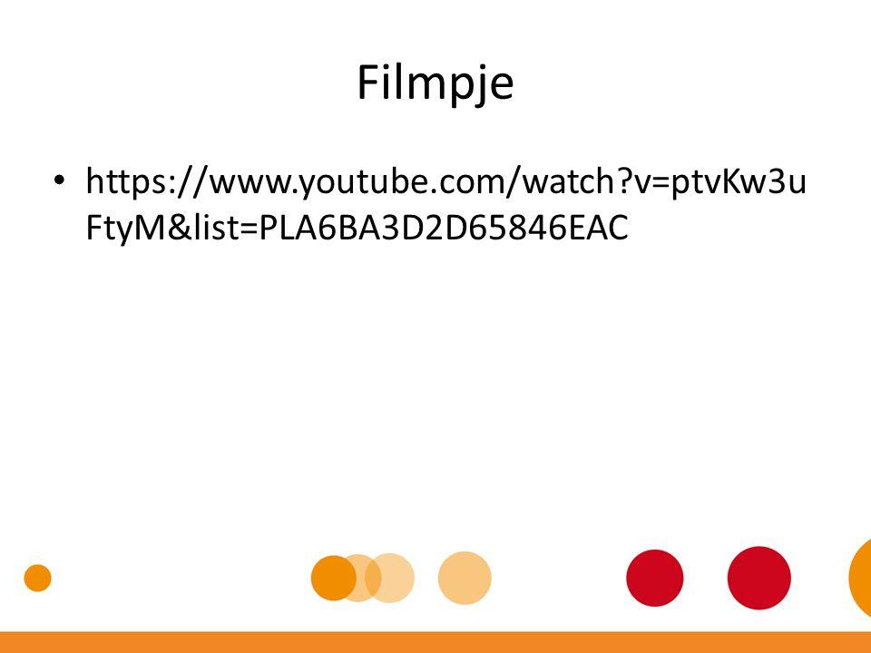 Filmpje https://www.youtube.com/watch?v=ptvKw3u FtyM&list=PLA6BA3D2D65846EAC