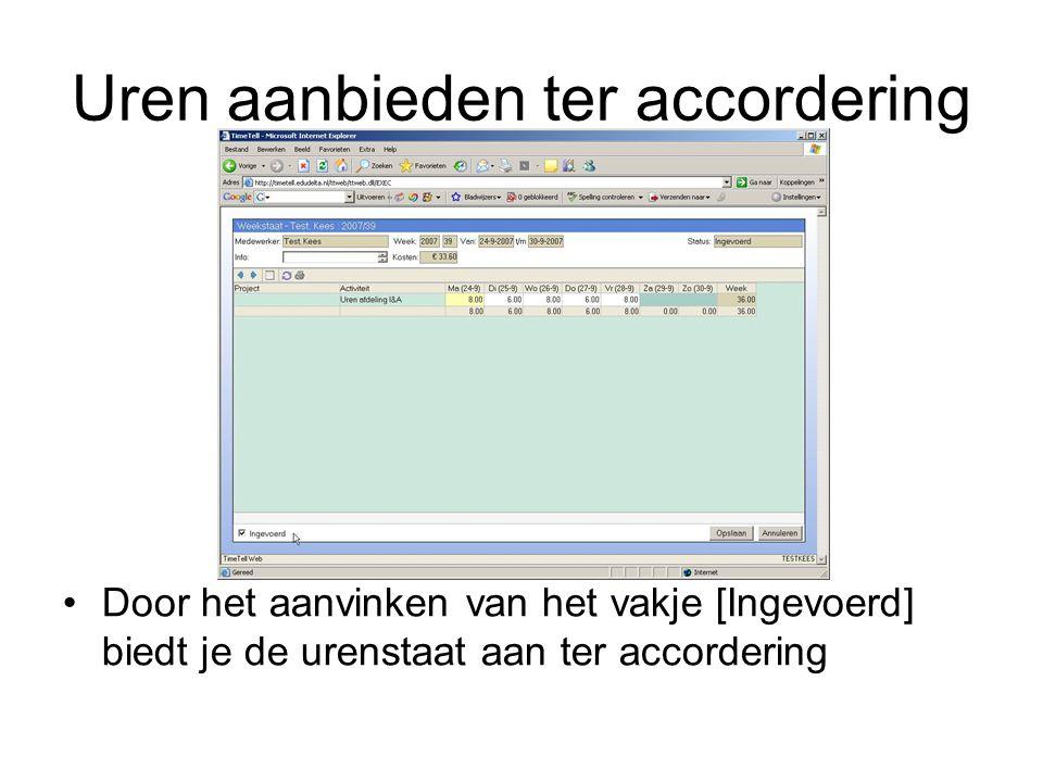 Uren geaccordeerd Aan het vinkje bij [Akkoord afdeling of Project akkoord] kun je zien dat de uren geaccordeerd zijn.